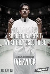 The Knick (1ª Temporada) - Poster / Capa / Cartaz - Oficial 3