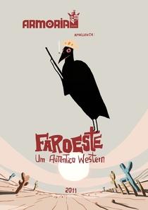 Faroeste: Um Autêntico Western - Poster / Capa / Cartaz - Oficial 1