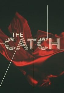 The Catch (2ª Temporada) - Poster / Capa / Cartaz - Oficial 2