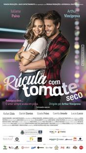 Rúcula com Tomate Seco - Poster / Capa / Cartaz - Oficial 1