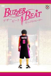 Buzzer Beat - Poster / Capa / Cartaz - Oficial 2