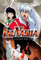 InuYasha (6ª Temporada) (犬夜叉 シーズン6)