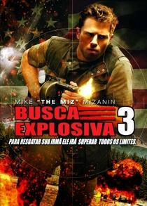 Busca Explosiva 3 - Poster / Capa / Cartaz - Oficial 3