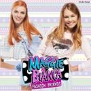 Maggie & Bianca: Fashion Friends (1ª Temporada) (Maggie & Bianca: Fashion Friends (Season 1))