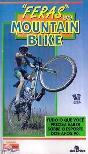 Feras do Mountain Bike - Poster / Capa / Cartaz - Oficial 1