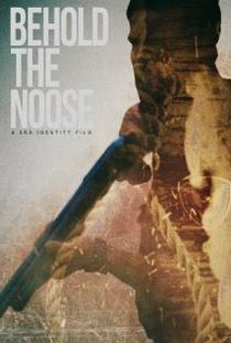 Behold the Noose - Poster / Capa / Cartaz - Oficial 1