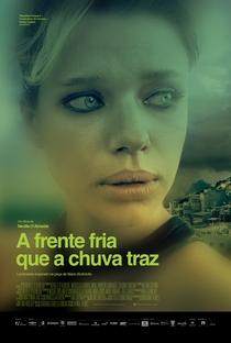 A Frente Fria Que a Chuva Traz - Poster / Capa / Cartaz - Oficial 1