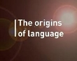 As Origens da Linguagem