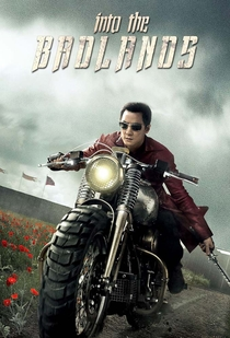 Into the Badlands (1ª Temporada) - Poster / Capa / Cartaz - Oficial 2