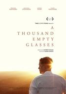A Thousand Empty Glasses (A Thousand Empty Glasses)