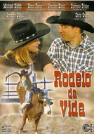 O Rodeio da Vida (The Ride)