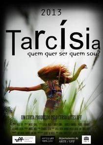 Tarcísia - quem quer ser quem sou - Poster / Capa / Cartaz - Oficial 1