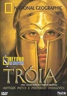 Tróia: Antigos Mitos e Mistérios Insolúveis (NGC (Troy: Ancient Myths and Unsolved Mysteries)