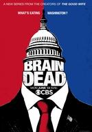 BrainDead (1ª Temporada)