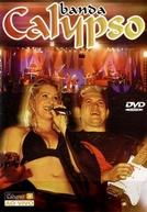 Banda Calypso Ao Vivo em São Paulo (Banda Calypso Ao Vivo em São Paulo)