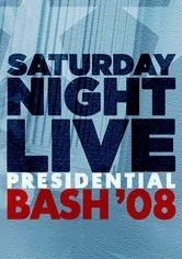 Saturday Night Live: Presidential Bash 2008 - Poster / Capa / Cartaz - Oficial 1