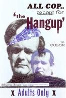 The Hang Up (The Hang Up)