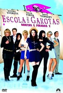 Escola para Garotas Bonitas e Piradas 2 - Poster / Capa / Cartaz - Oficial 3
