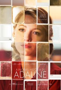 A Incrível História de Adaline - Poster / Capa / Cartaz - Oficial 1