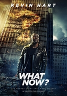 Kevin Hart: E Agora? (Kevin Hart: What Now?)