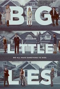 Big Little Lies (1ª Temporada) - Poster / Capa / Cartaz - Oficial 11