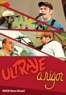 Ultraje A Rigor - Rock Bem Brasil (Ultraje A Rigor - Bem Brasil (DVD))