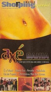 Axé Bahia - Poster / Capa / Cartaz - Oficial 1