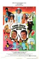 Deixem a Cidade Se Vingar (Come Back, Charleston Blue)