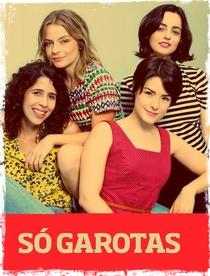 Só Garotas - Poster / Capa / Cartaz - Oficial 1