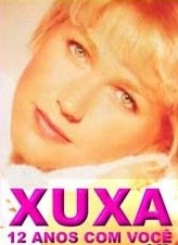 Xuxa: 12 Anos com Você - Poster / Capa / Cartaz - Oficial 1