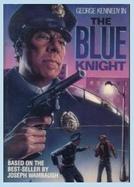 O Vigilante (The Blue Knight)