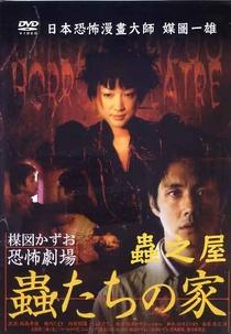 Kazuo Umezu's Horror Theater: Bug's House - Poster / Capa / Cartaz - Oficial 2