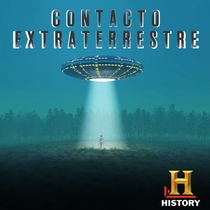 Contato Extraterrestre (History Channel) - Poster / Capa / Cartaz - Oficial 1