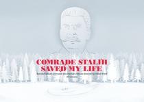 Comrade Stalin Saved My Life - Poster / Capa / Cartaz - Oficial 1