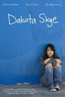 Dakota Skye - Poster / Capa / Cartaz - Oficial 1