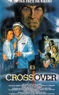 Crossover - A Outra Face da Razão (Mr. Patman )