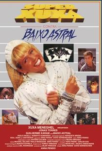 Super Xuxa contra Baixo Astral - Poster / Capa / Cartaz - Oficial 5