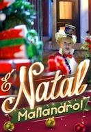 É Natal, Mallandro! (É Natal, Mallandro!)