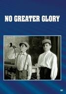 Homens de Amanhã ( No Greater Glory )