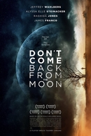 Don't Come Back from the Moon (Don't Come Back from the Moon)
