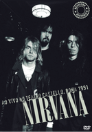 Nirvana - Live at Teatro Castello, Rome 1991 (Nirvana - Live at Teatro Castello, Rome 1991)