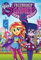 My Little Pony: Garotas de Equestria - Jogos da Amizade (My Little Pony: Equestria Girls - Friendship Games)