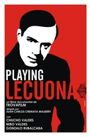 Playing Lecuona (Playing Lecuona)