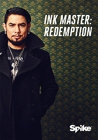 Ink Master: Redemption - Poster / Capa / Cartaz - Oficial 1