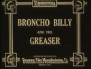 Broncho Billy and The Greaser (Broncho Billy and The Greaser)