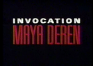 Invocation: Maya Deren (Invocation: Maya Deren)