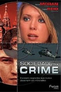 Sociedade do Crime - Poster / Capa / Cartaz - Oficial 2