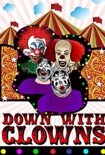 Down with Clowns - Poster / Capa / Cartaz - Oficial 1