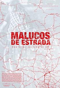 Malucos de Estrada II - Cultura de BR - Poster / Capa / Cartaz - Oficial 1