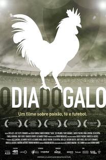 O Dia do Galo - Poster / Capa / Cartaz - Oficial 1